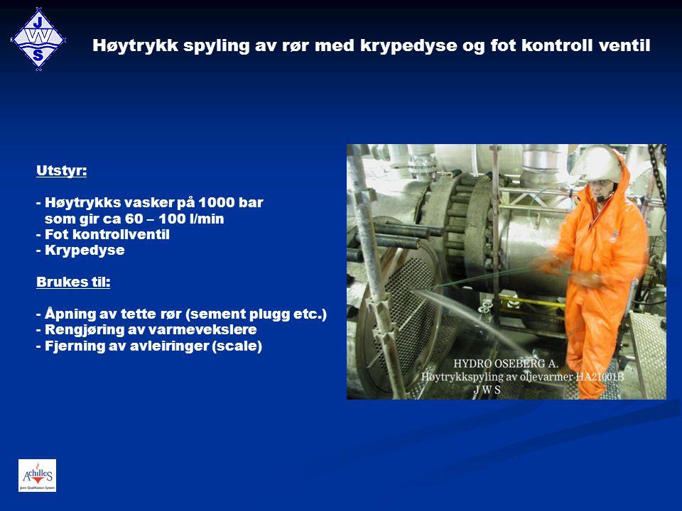 Høytrykk spyling av rør med krypedyse og fot kontroll ventil