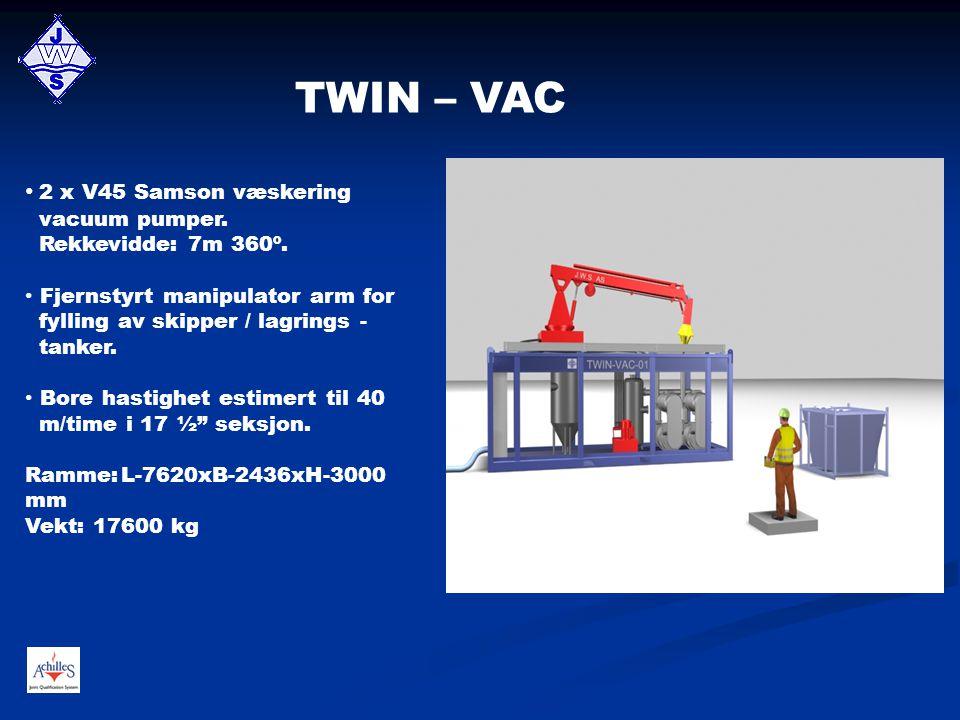 TWIN – VAC 2 x V45 Samson væskering vacuum pumper. Rekkevidde: 7m 360º.