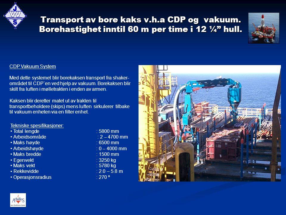 Transport av bore kaks v. h. a CDP og vakuum