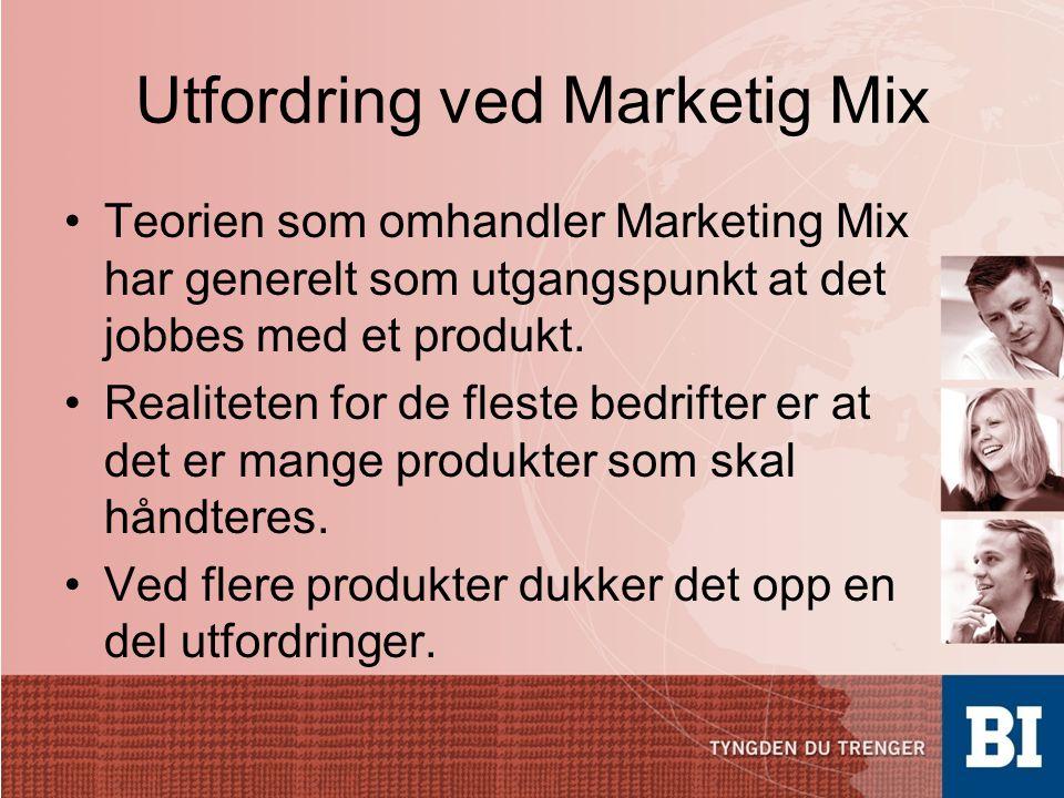 Utfordring ved Marketig Mix