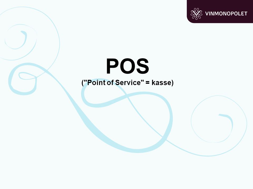 POS ( Point of Service = kasse)