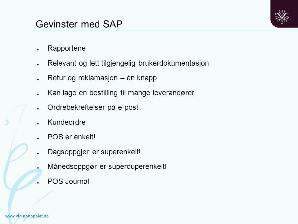 Gevinster med SAP Rapportene