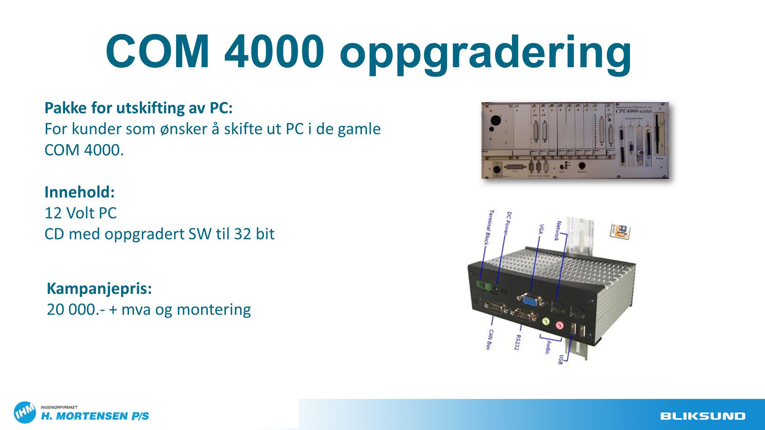 COM 4000 oppgradering Pakke for utskifting av PC: