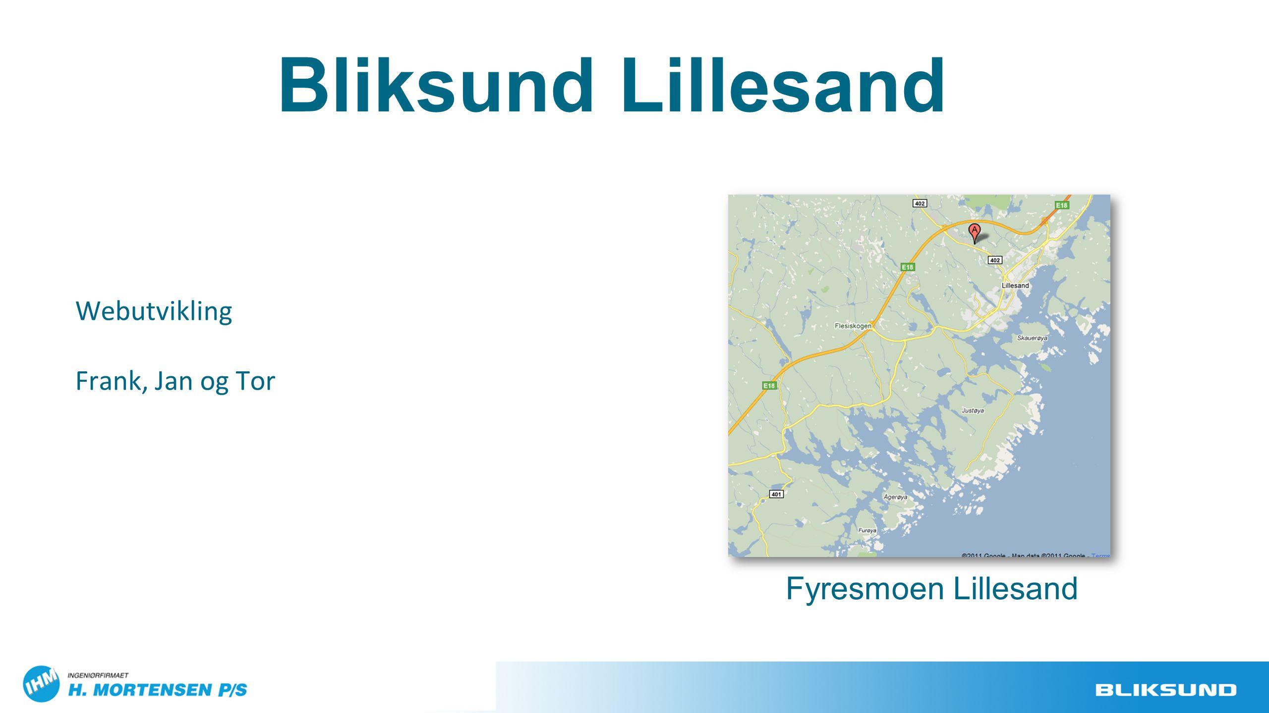 Bliksund Lillesand Webutvikling Frank, Jan og Tor Fyresmoen Lillesand