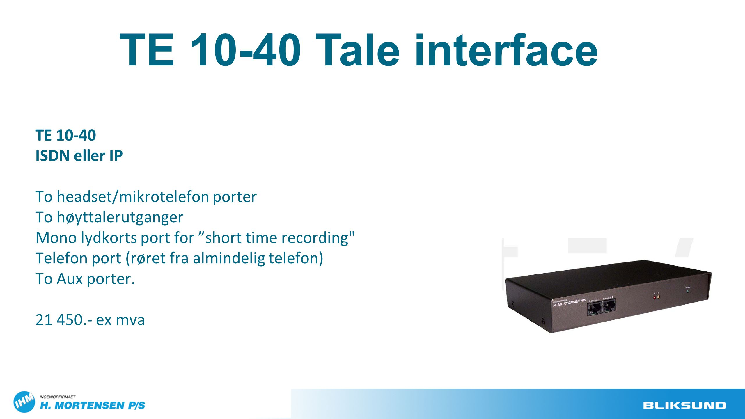 TE 10-40 Tale interface