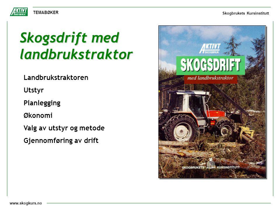 Skogsdrift med landbrukstraktor