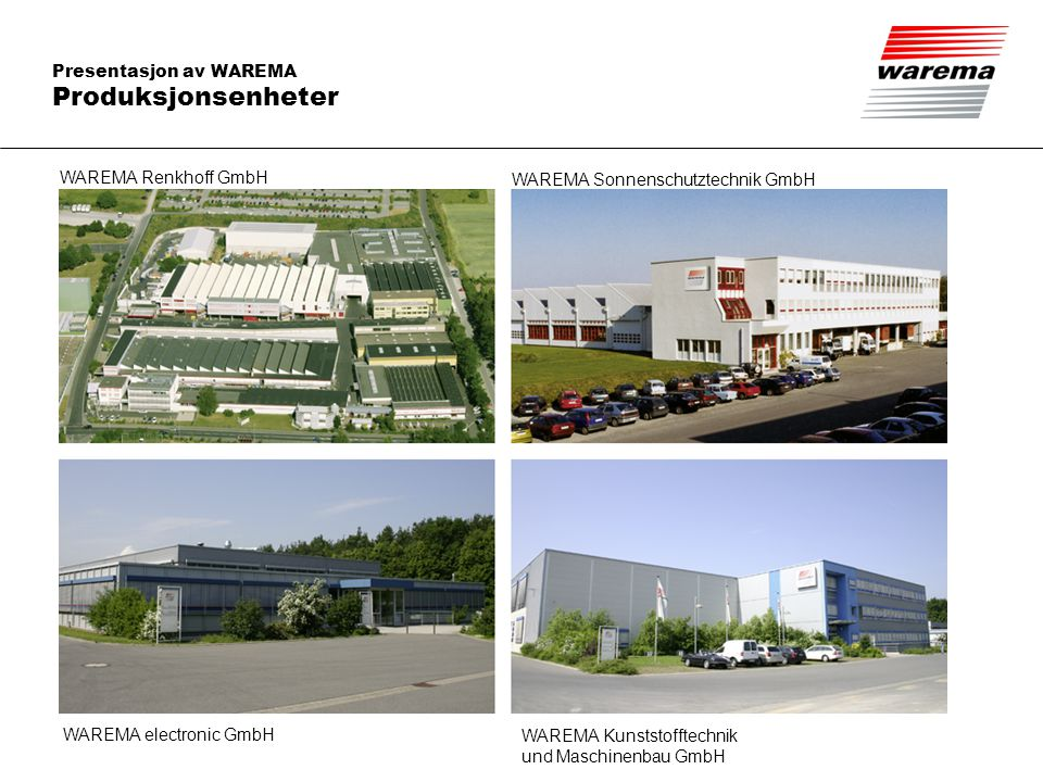 Produksjonsenheter WAREMA Renkhoff GmbH