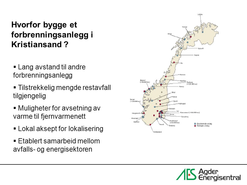 Hvorfor bygge et forbrenningsanlegg i Kristiansand