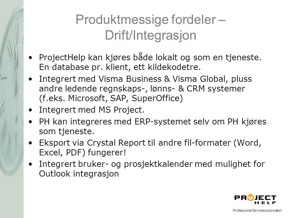 Produktmessige fordeler – Drift/Integrasjon