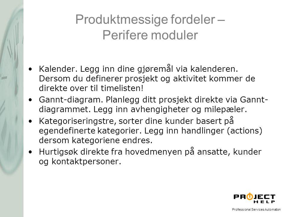 Produktmessige fordeler – Perifere moduler