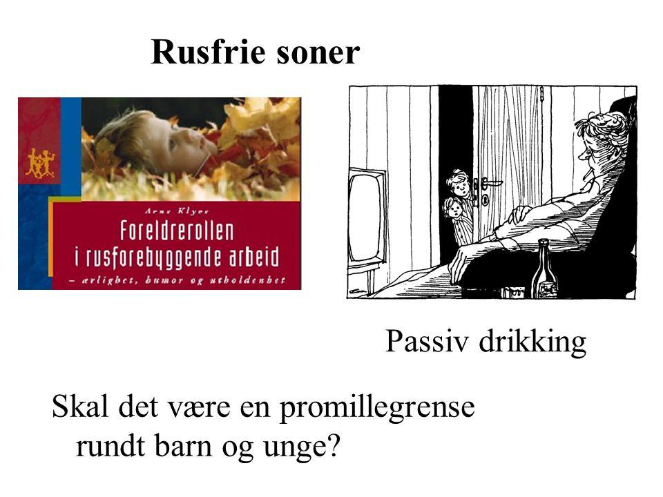 Rusfrie soner Passiv drikking