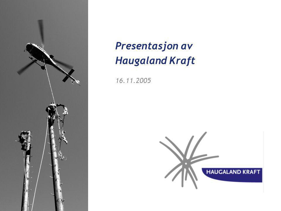 Presentasjon av Haugaland Kraft