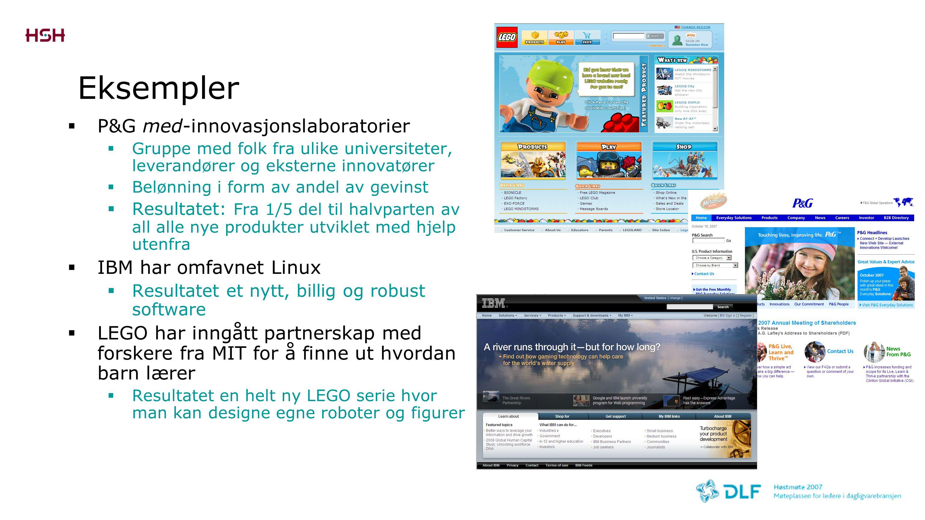 Eksempler P&G med-innovasjonslaboratorier IBM har omfavnet Linux