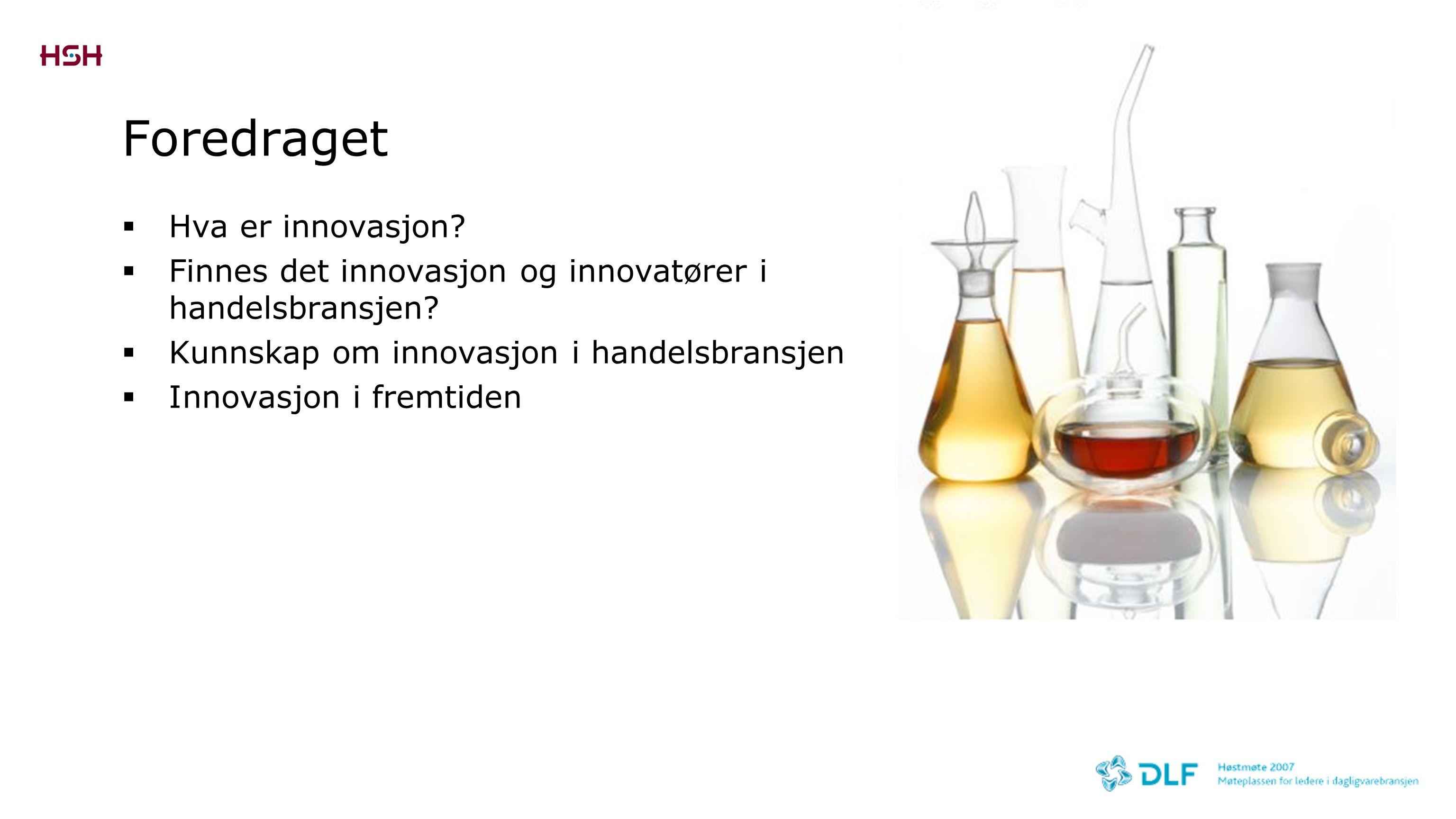Foredraget Hva er innovasjon