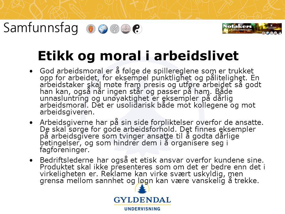 Etikk og moral i arbeidslivet