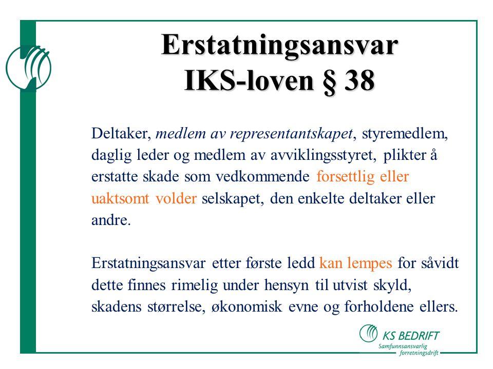 Erstatningsansvar IKS-loven § 38