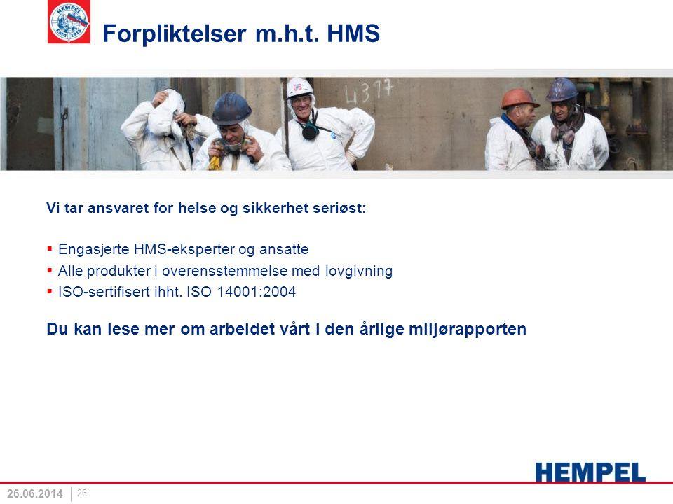 Forpliktelser m.h.t. HMS Vi tar ansvaret for helse og sikkerhet seriøst: Engasjerte HMS-eksperter og ansatte.