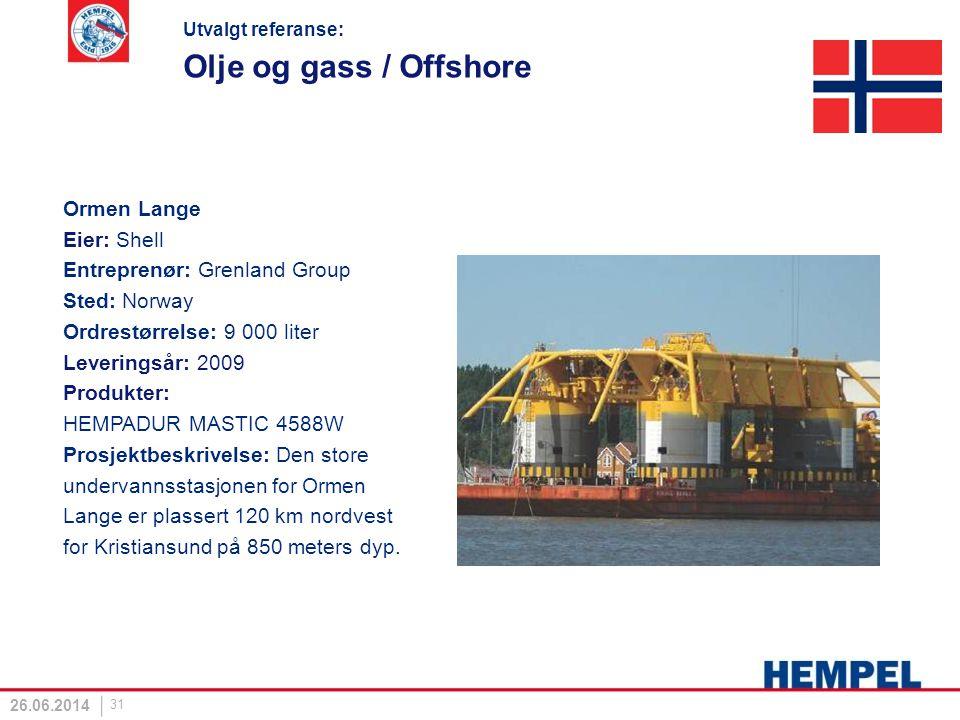 Olje og gass / Offshore Ormen Lange Eier: Shell