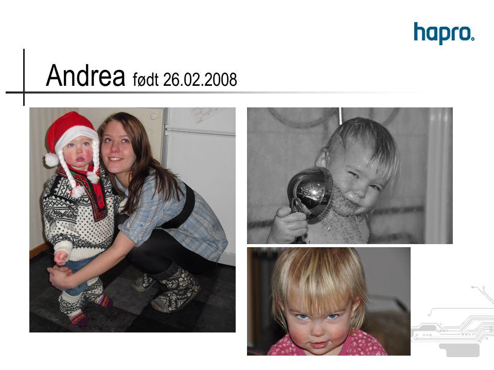 Andrea født 26.02.2008
