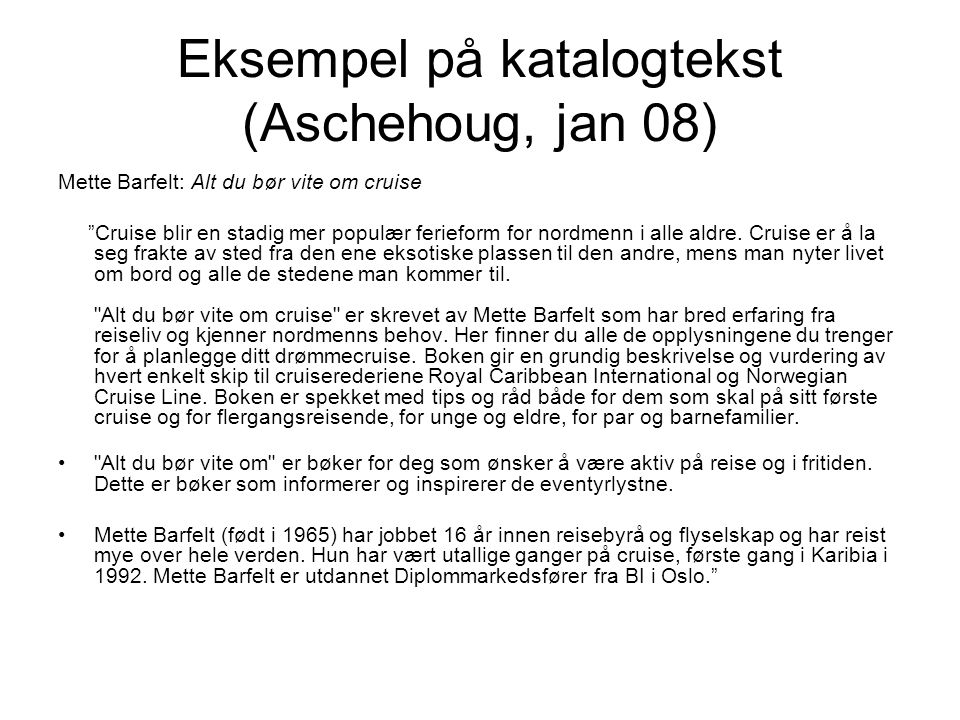 Eksempel på katalogtekst (Aschehoug, jan 08)