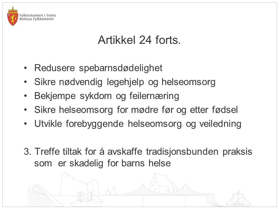 Artikkel 24 forts. Redusere spebarnsdødelighet