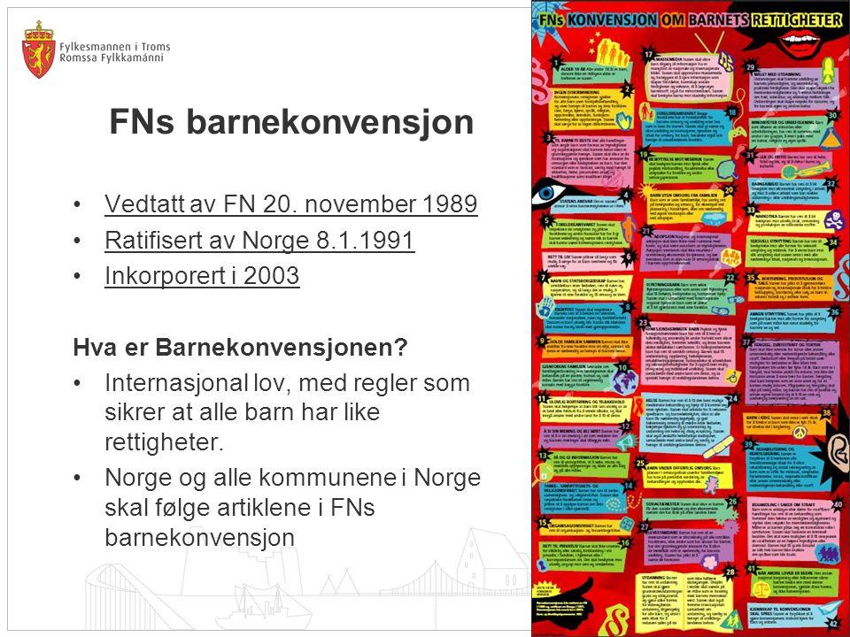 FNs barnekonvensjon Vedtatt av FN 20. november 1989