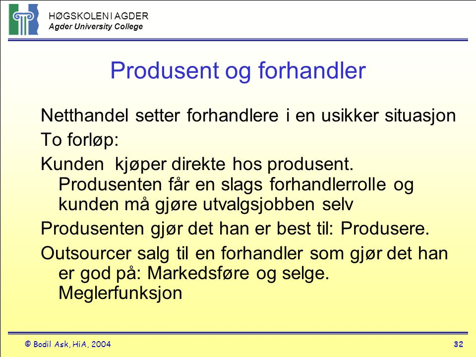 Produsent og forhandler