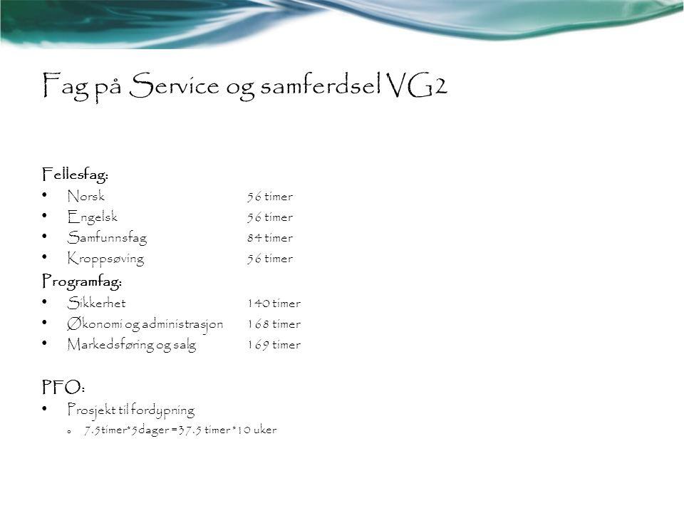 Fag på Service og samferdsel VG2