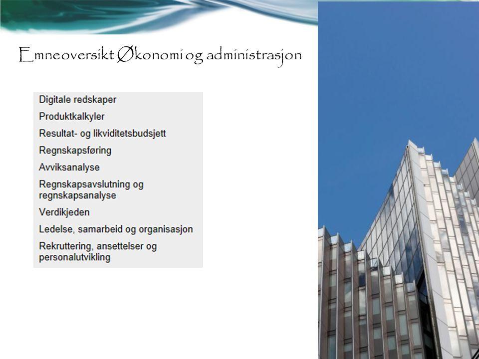 Emneoversikt Økonomi og administrasjon