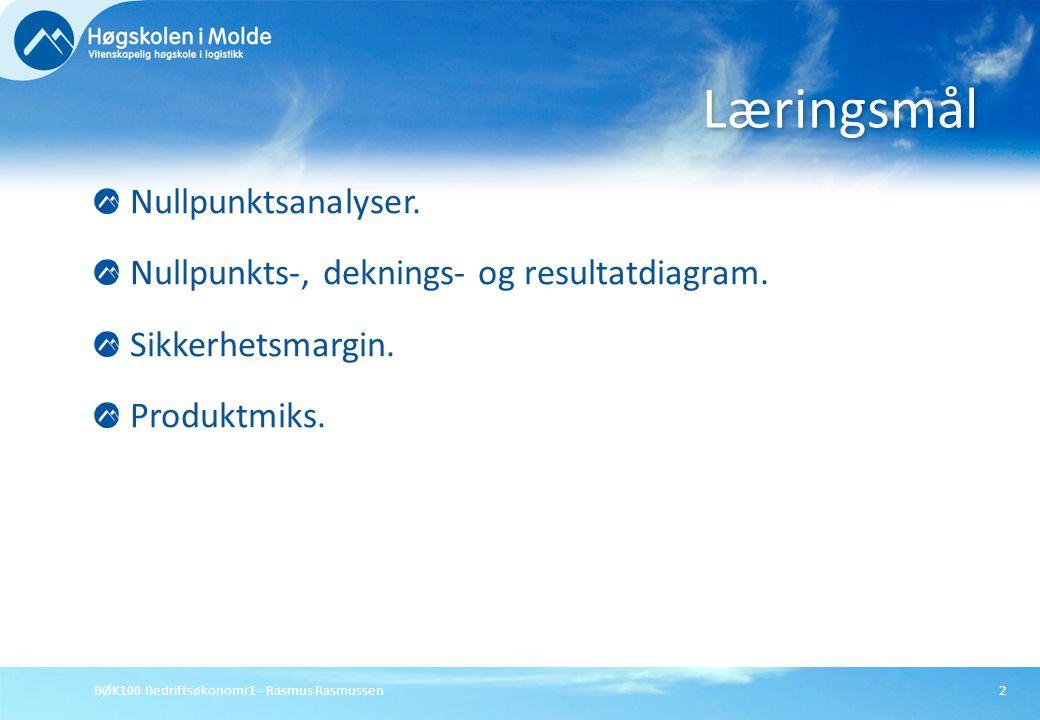 Læringsmål Nullpunktsanalyser.