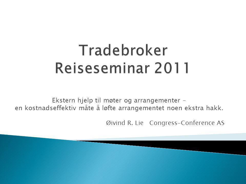 Tradebroker Reiseseminar 2011