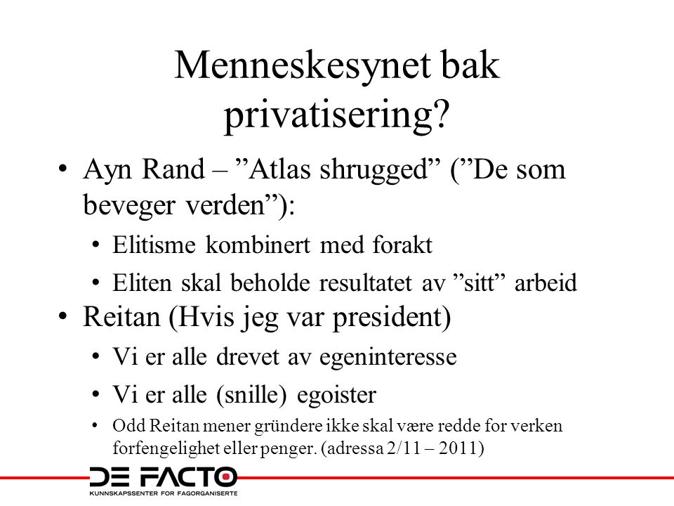 Menneskesynet bak privatisering