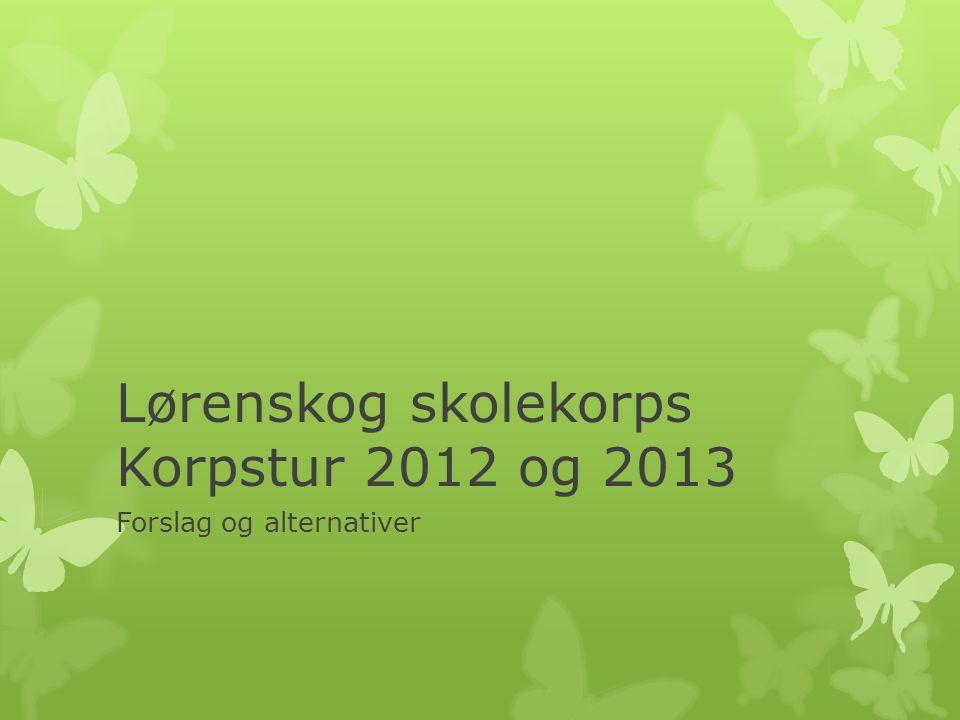 Lørenskog skolekorps Korpstur 2012 og 2013
