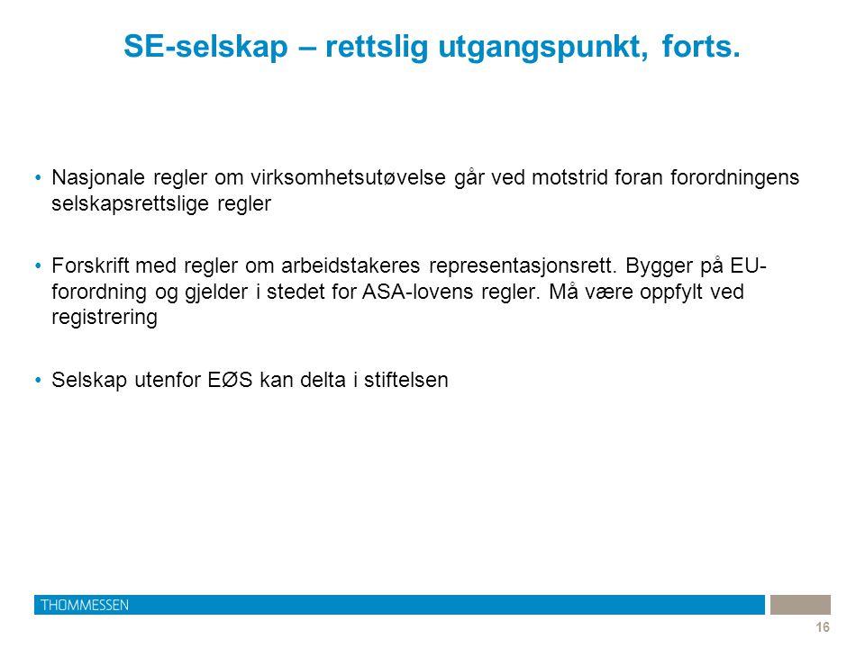 SE-selskap – rettslig utgangspunkt, forts.