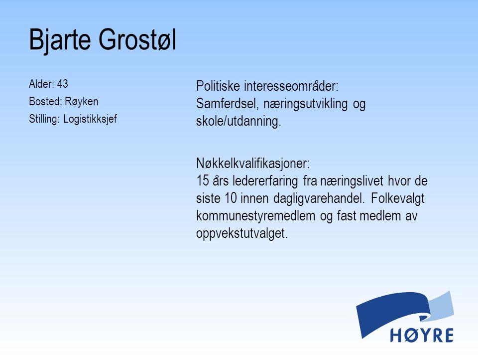Bjarte Grostøl Alder: 43 Bosted: Røyken Stilling: Logistikksjef