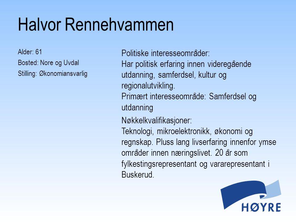 Halvor Rennehvammen Alder: 61 Bosted: Nore og Uvdal Stilling: Økonomiansvarlig