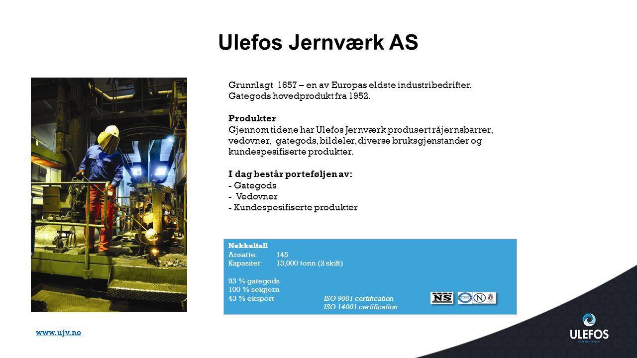 Ulefos Jernværk AS Grunnlagt 1657 – en av Europas eldste industribedrifter. Gategods hovedprodukt fra 1952.