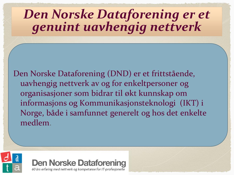 Den Norske Dataforening er et genuint uavhengig nettverk