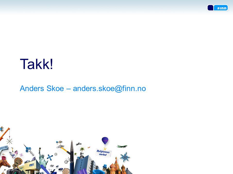 Anders Skoe – anders.skoe@finn.no