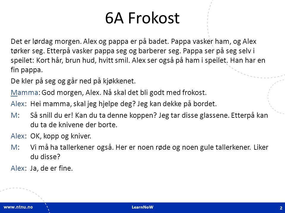 6A Frokost