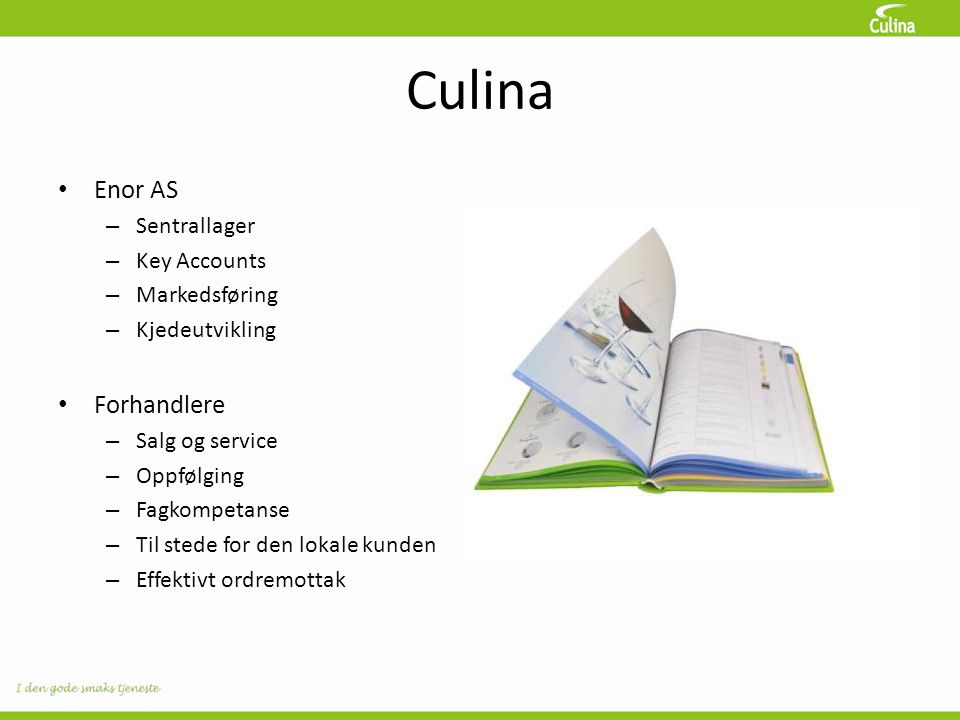 Culina Enor AS Forhandlere Sentrallager Key Accounts Markedsføring
