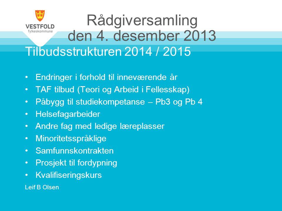 Rådgiversamling den 4. desember 2013