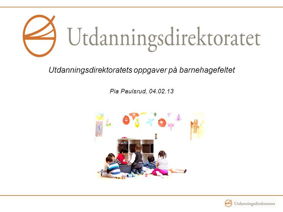 Utdanningsdirektoratets oppgaver på barnehagefeltet