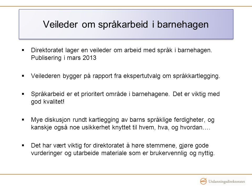 Veileder om språkarbeid i barnehagen