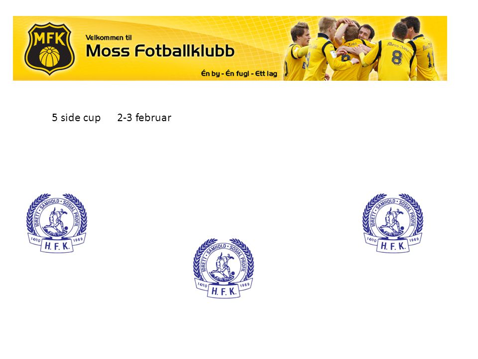 5 side cup 2-3 februar .