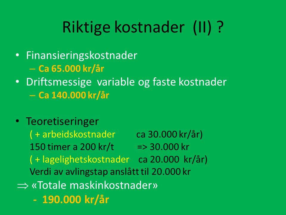 Riktige kostnader (II)