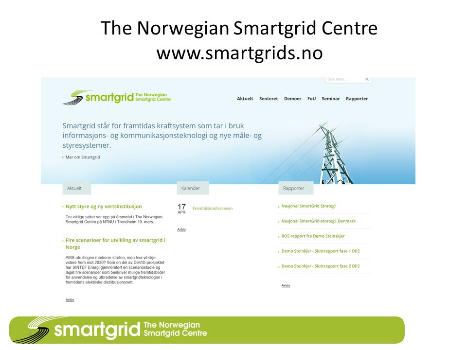 The Norwegian Smartgrid Centre www.smartgrids.no