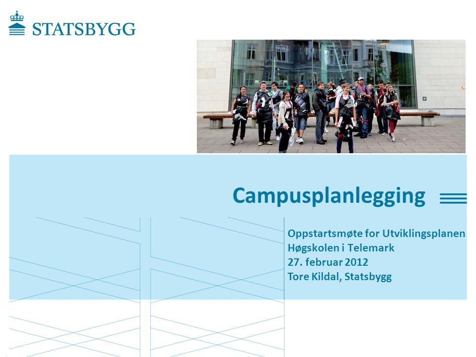 Campusplanlegging Oppstartsmøte for Utviklingsplanen