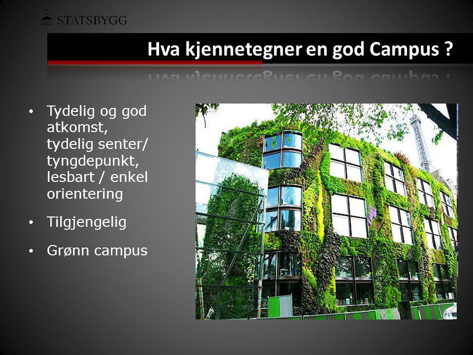 Hva kjennetegner en god Campus .