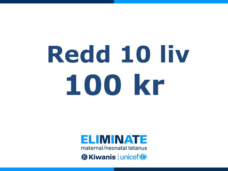 Redd 10 liv 100 kr
